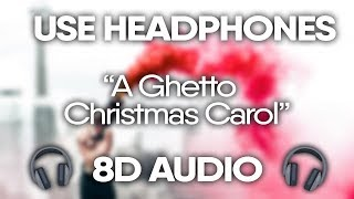 XXXTENTACION – A Ghetto Christmas Carol (8D AUDIO) 🎧