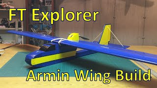 FT Explorer Armin Wing Build