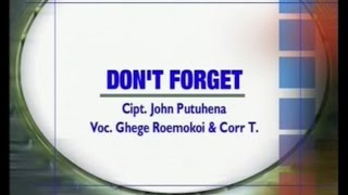 Ghege Roemokoij - Don't Forget (Official Music Video)