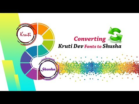 Converting Kruti Dev Fonts to Shusha