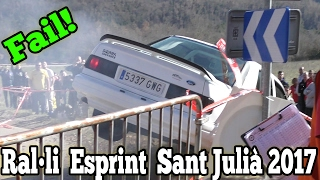 RALLY ACCIDENT 2017 - 20è Rally Esprint Sant Julià  | Ford Sierra cosworth FAIL AGAINST PEOPLE!