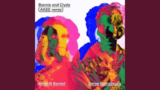 Bonnie And Clyde Akse Remix