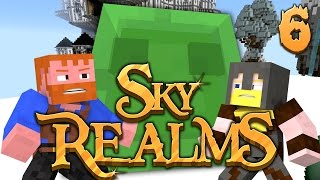 Attack Of The Slime King ★ THE SKY REALMS - Part 6