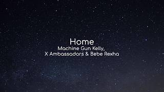 Download Lagu Machine Gun Kelly, X Ambassadors & Bebe Rexha - Home (Album Bright) | Deutsche Übersetzung Gratis STAFABAND