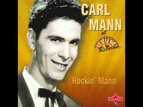 Carl Mann -- Don't Let The Stars.