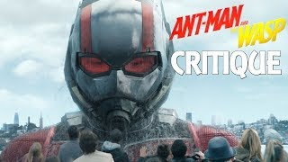 ANT-MAN & LA GUÊPE - CRITIQUE