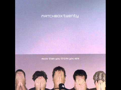 Matchbox 20 - All I Need