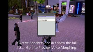 Second Life All Viewers:  REFRESH ACTIVE SPEAKER LIST