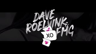 Dave Roelvink & FMG - XO