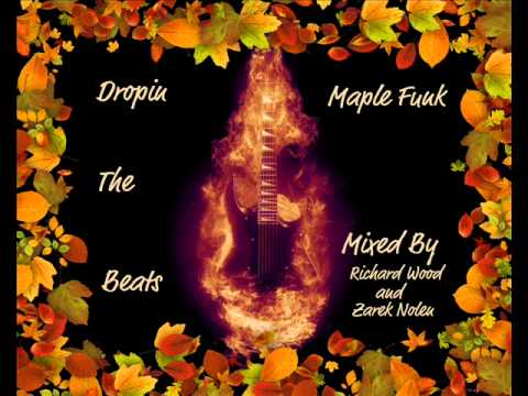 Dropin The Beats - Maple Funk