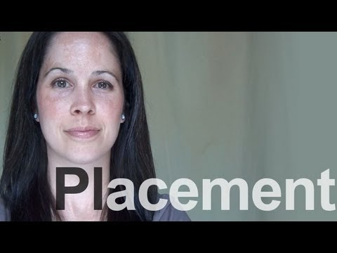 Placement and American English Pronunciation