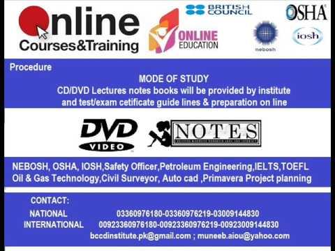 NEBOSH, OSHA, IOSH,Petroleum Engineering, Oil & GasSafety Officer,IELTS,TOEFL