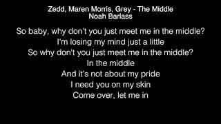 Download Lagu Noah Barlass -  The Middle Lyrics (Zedd, Maren Morris, Grey) The Four Gratis STAFABAND