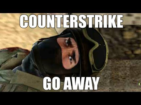 Counterstrike Go Away