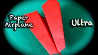 How To Make A Paper Airplane Ultra Long Distance
