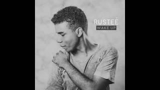 Rusteé - Wake Up (audio)