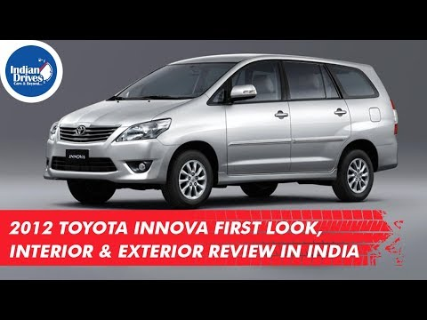 2012 Toyota Innova First Look, interior & Exterior Review in India