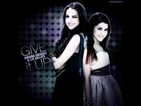 Give It Up - Ariana Grande & Elizabeth Gillies 0