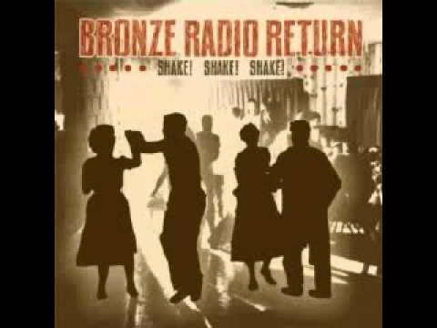 Bronze Radio Return - Blurry-eyed Worries