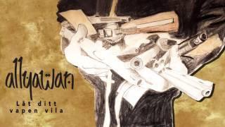 Allyawan - Låt ditt vapen vila