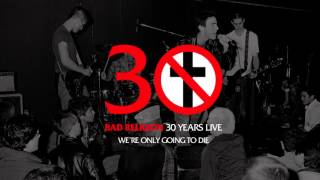 "Bad Religion - ""We're Only Gonna Die"""