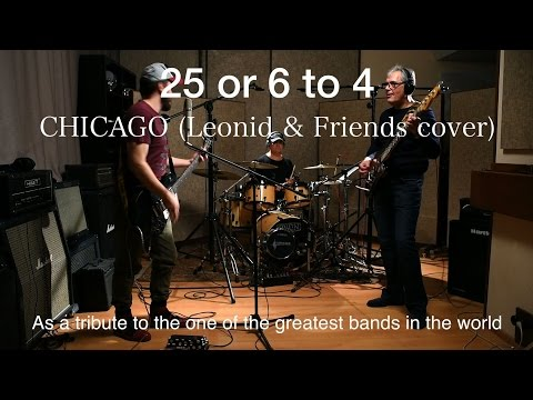 25 or 6 to 4 – Chicago Leonid & Friends сover