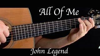 Download Lagu John Legend - All Of Me - Fingerstyle Guitar Gratis STAFABAND
