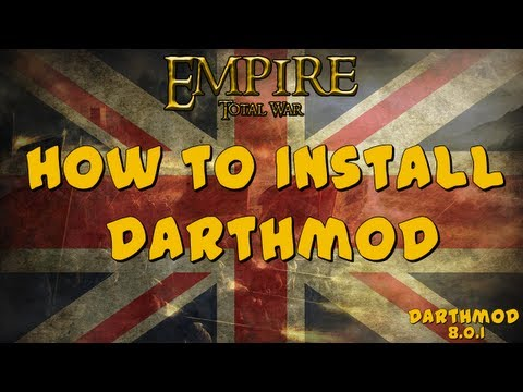 How to install Darthmod for Empire Total War