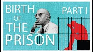 The Origins of Torture & Punishment   The Birth of the Prison Part 1   Michel Foucault