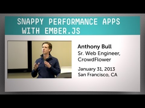 Snappy Performance Apps with Ember.js