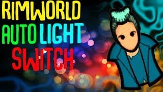 Auto Light Switch! Rimworld 1.0 Mod Showcase