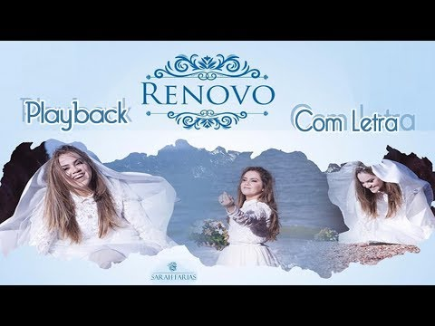 Renovo (Playback e Com Letra) Sarah Farias 2017 Legendado (Playback Não Oficial) Leia a Descrição.