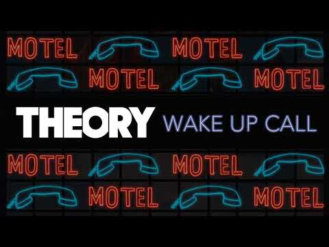THEORY - Wake Up Call [OFFICIAL AUDIO]