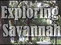Exploring Savannah, GA