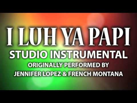 I Luh Ya Papi (cover Instrumental) [in The Style Of Jennifer Lopez & French Montana] video