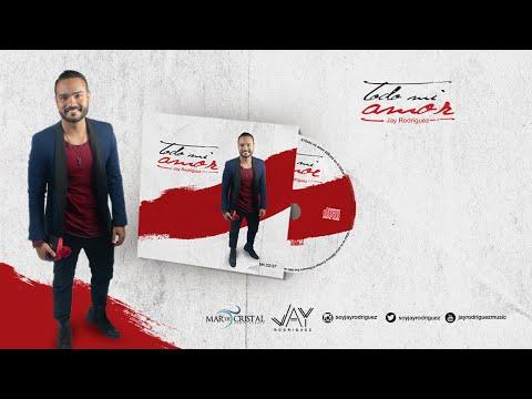 Album Completo Todo mi Amor - Jay Rodriguez