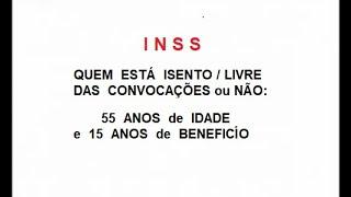 QUEM ESTÁ LIVRE ISENTO APROVADO MP 871 INSS CONVERTIDA LEI 11/2019 PENTE FINO