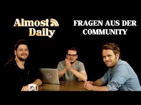 Almost Daily #108: Fragen aus der Community