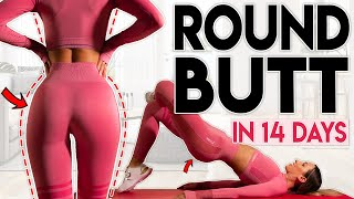 GET A ROUND BUTT in 14 Days | Home Workout 500 Rep Challenge