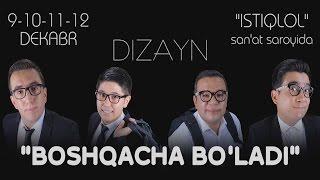 Dizayn jamoasi - Boshqacha bo'ladi konsert dasturi 2015 | To'liq joylandi