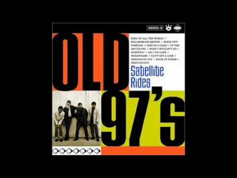 Old 97s - Weightless
