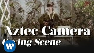 Клип Aztec Camera - Crying Scene