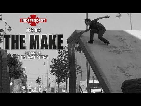 Ben Raemers: The Make   Independent Trucks