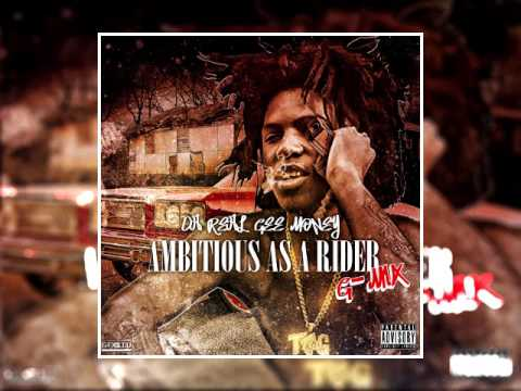 Da Real Gee Money - Ambition As A Rider (G-Mix)