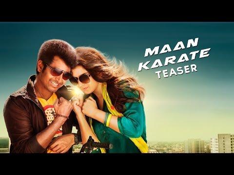 Maan Karate Official Teaser video