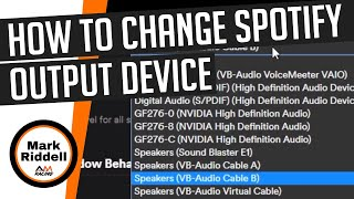 How to change Spotify output device - Windows 10