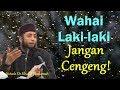 download lagu      Laki-laki jangan cengeng! (Pentingnya wibawa pemimpin rumah tangga) - Ustadz Dr. Khalid Basalamah    gratis