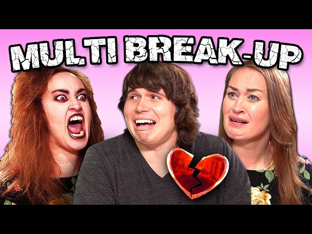 MULTI-BREAK UP! (Last Moments of Relationships #18)
