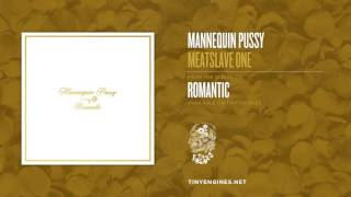 Mannequin Pussy - Meatslave One