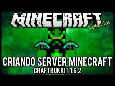 [Tutorial]Criando Server Minecraft 1.6.2 Craftbukkit =]